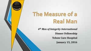 4th Mi2 Dinner Fellowship - The Measure of A Real Man