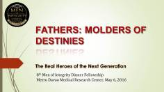 8th MI2 Dinner - Fathers, Molders of Destinies