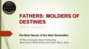 8th MI2 Dinner - Fathers, Molders of Destinies